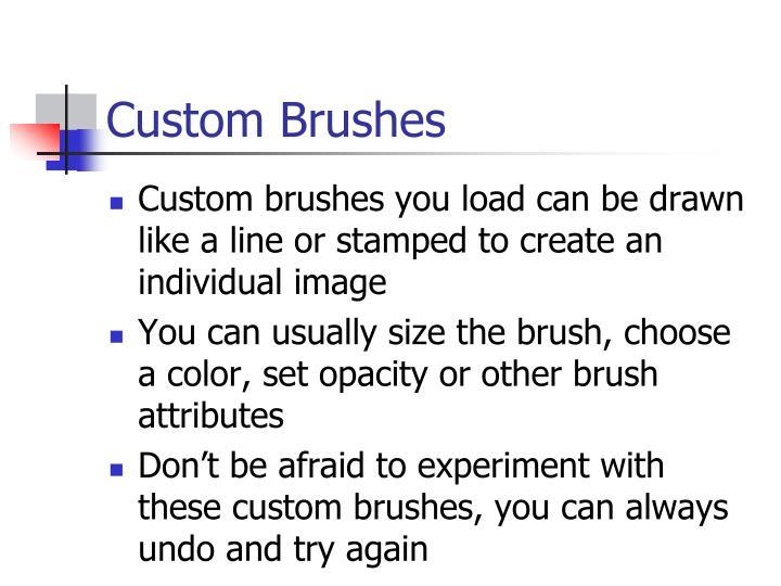 Custom Brushes