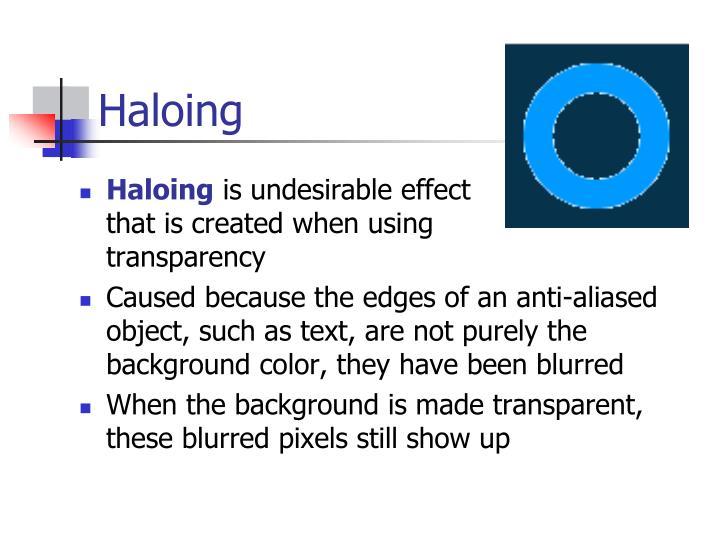 Haloing