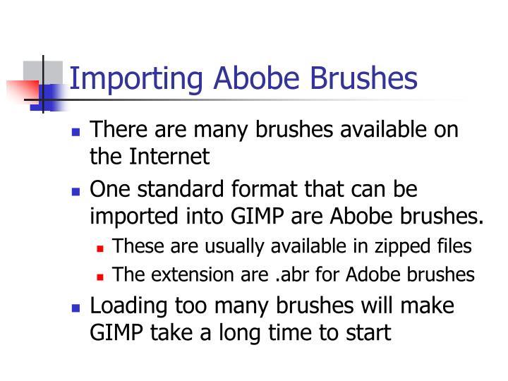 Importing Abobe Brushes