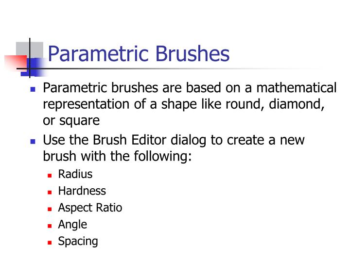 Parametric Brushes