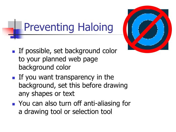 Preventing Haloing