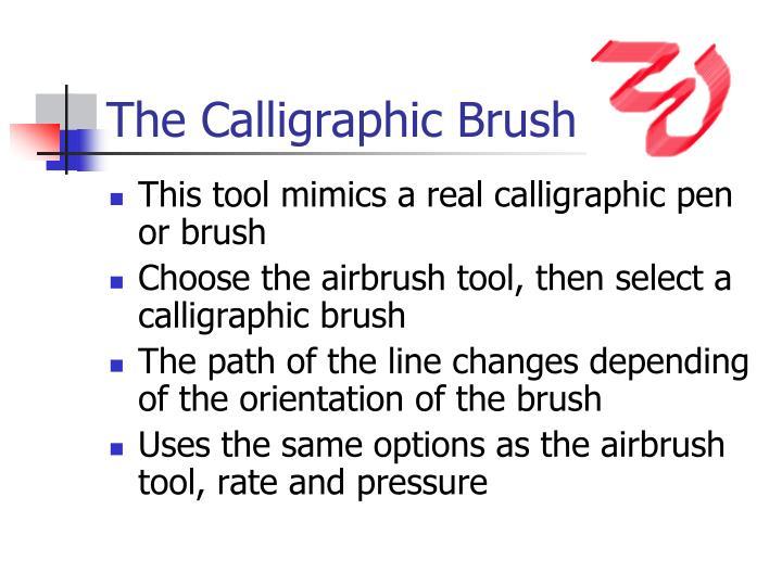 The Calligraphic Brush