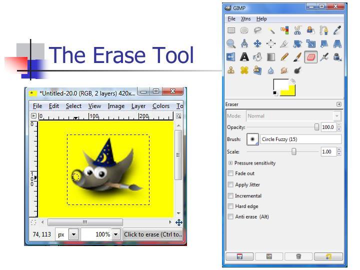 The Erase Tool