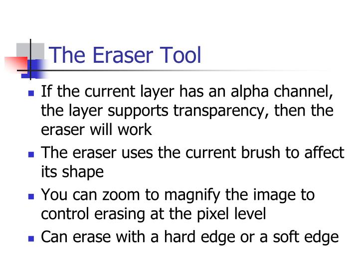The Eraser Tool