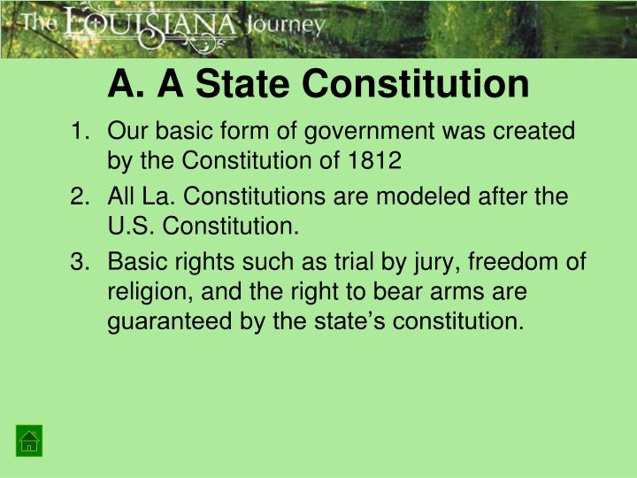 A. A State Constitution