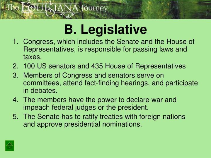 B. Legislative