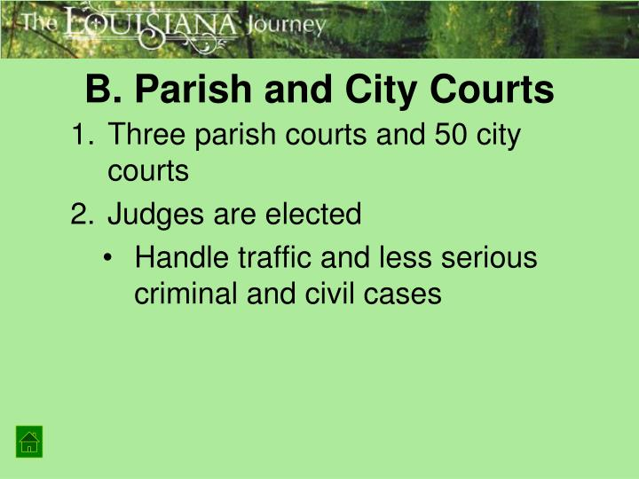B. Parish and City Courts