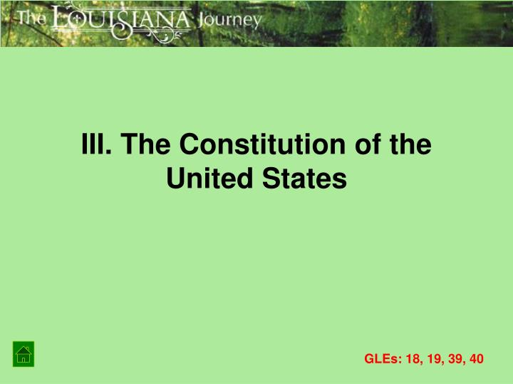 III. The Constitution of the United States