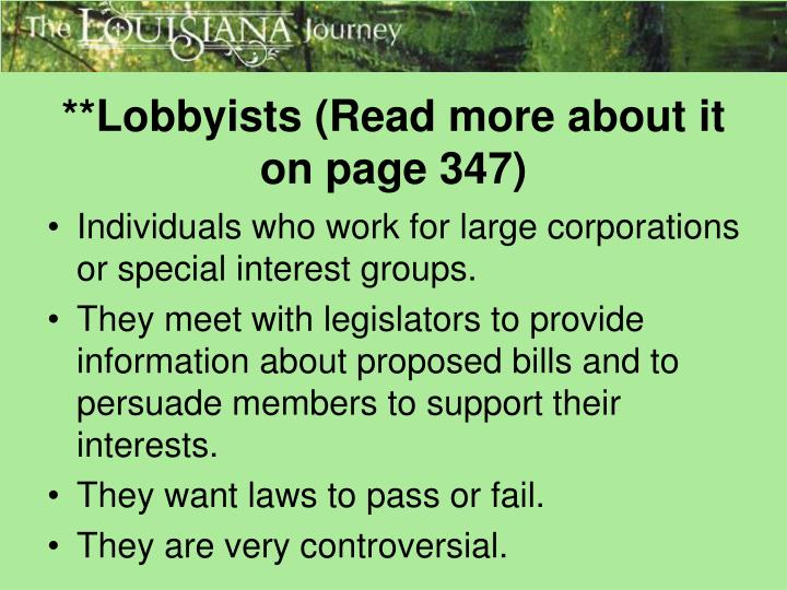 **Lobbyists (Read more about it on page 347)