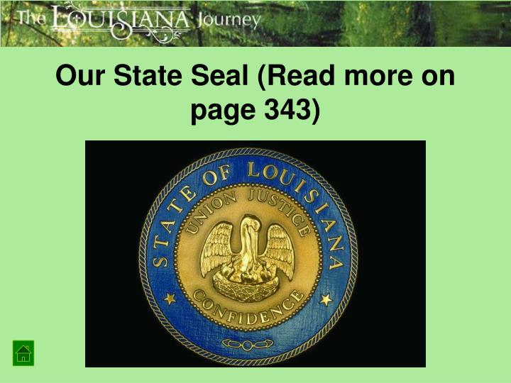 Our State Seal (Read more on page 343)