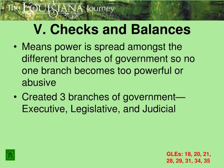 V. Checks and Balances