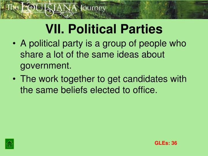 VII. Political Parties
