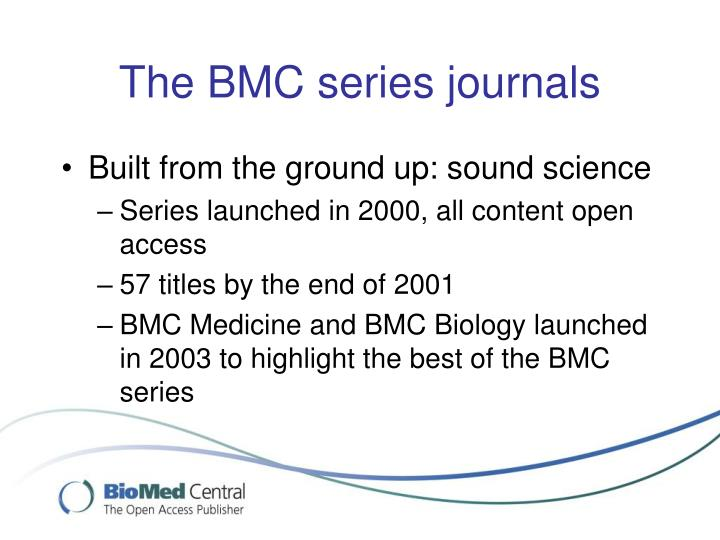 The BMC series journals
