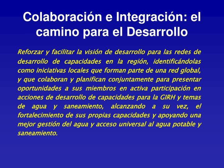 Colaboración e Integración: el camino para el Desarrollo