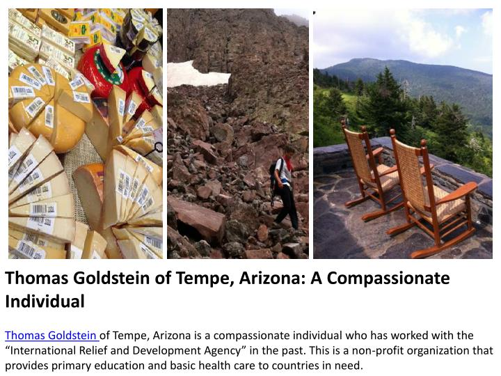 Thomas Goldstein of Tempe, Arizona: A Compassionate Individual