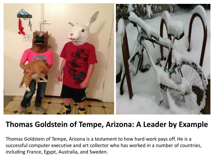 Thomas Goldstein of Tempe, Arizona: A Leader by Example