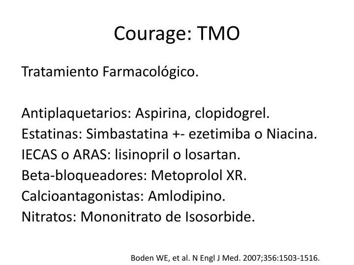 Courage: TMO