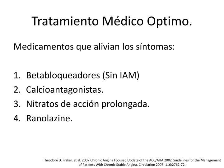 Tratamiento Médico Optimo.