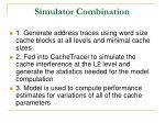 simulator combination