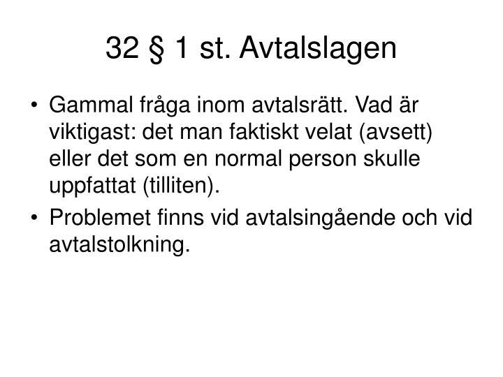 32 § 1 st. Avtalslagen