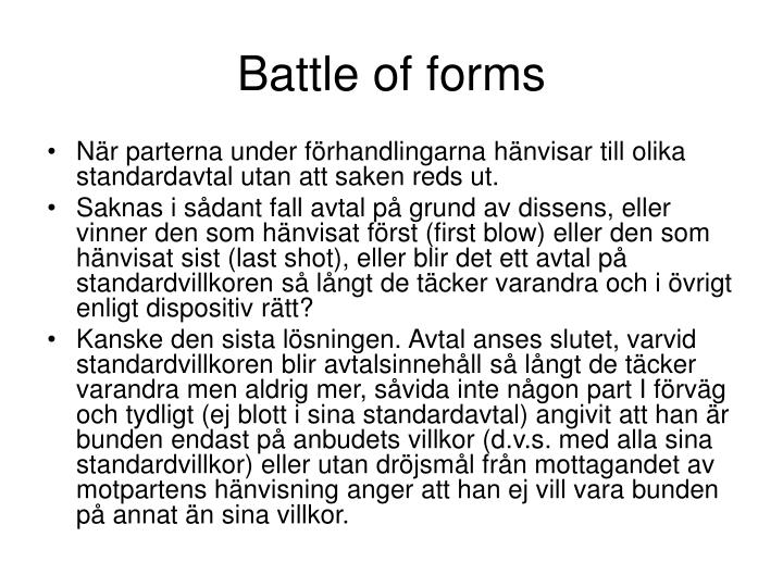 Battle of forms