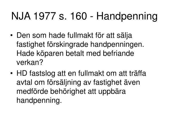 NJA 1977 s. 160 - Handpenning