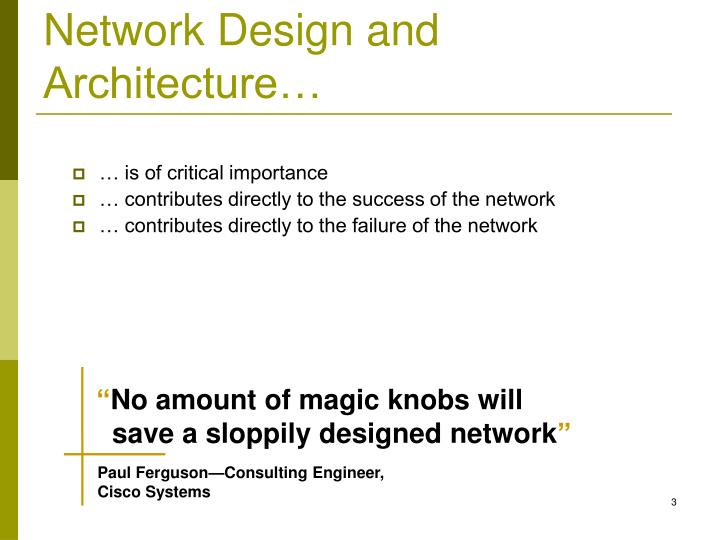 Network design and architecture