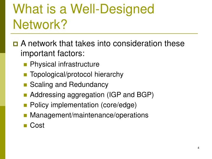 What is a Well-Designed Network?