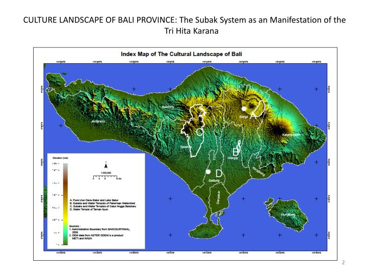 Culture landscape of bali province the subak system as an manifestation of the tri hita karana