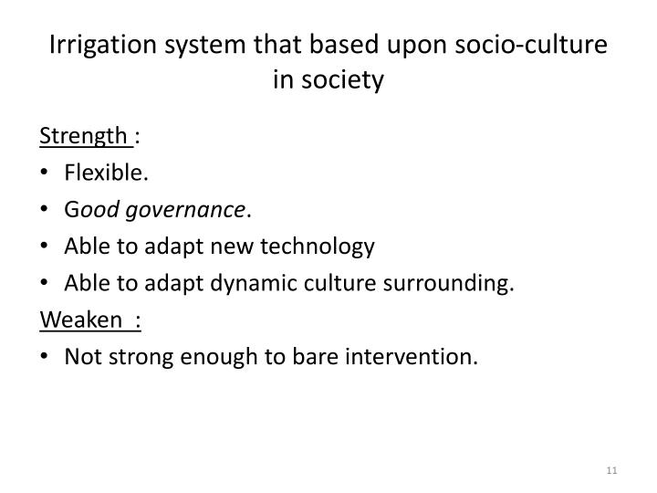 Irrigation system that based upon socio-culture in society