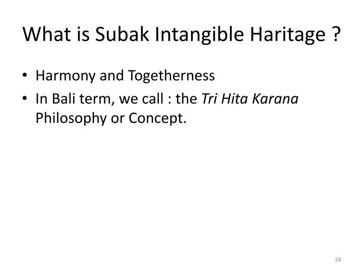 What is Subak Intangible Haritage ?