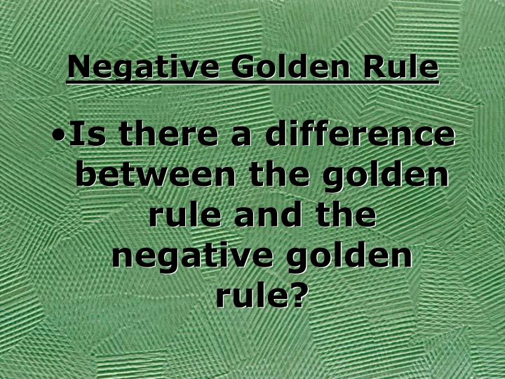 Negative Golden Rule