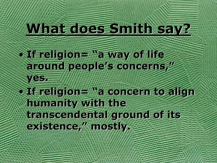 What does Smith say?