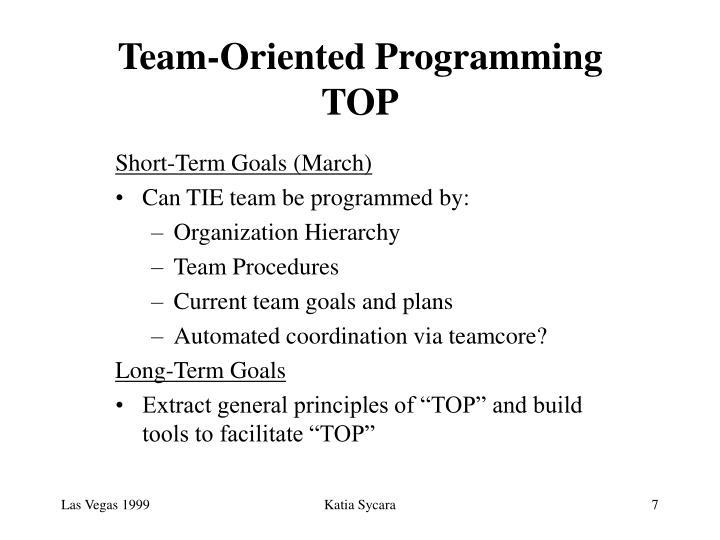 Team-Oriented Programming