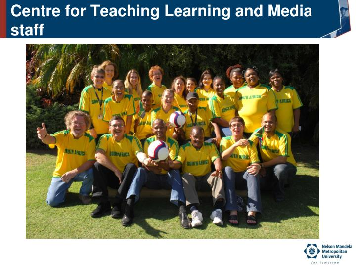 Centre for Teaching Learning and Media staff