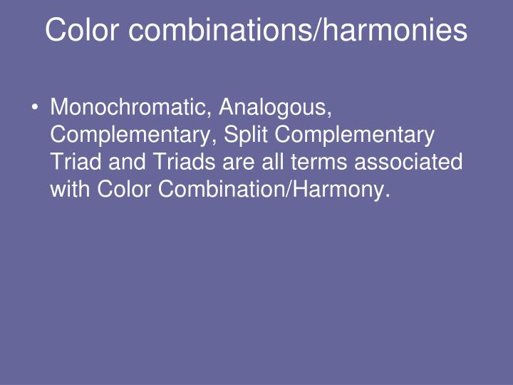 Color combinations/harmonies