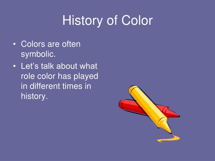 History of color