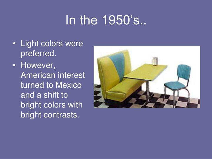 In the 1950's..