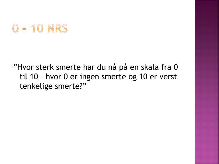 0 – 10 NRS