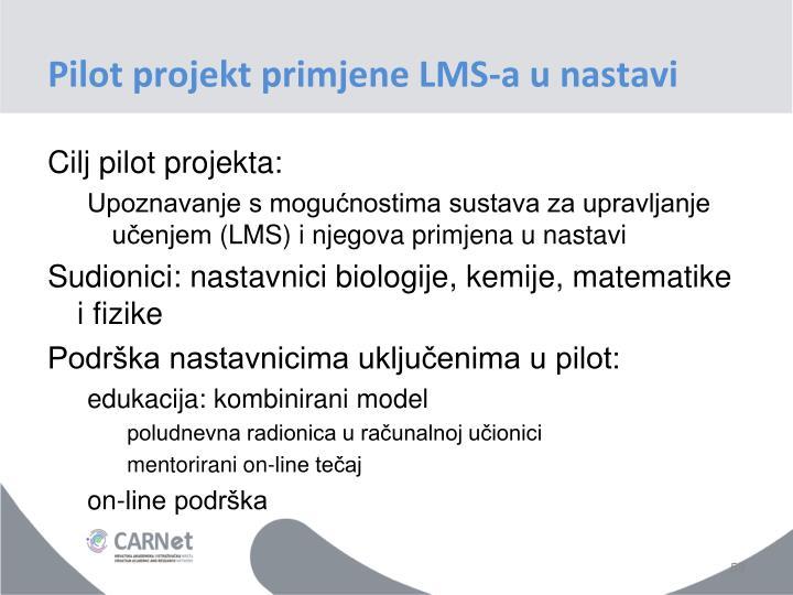 Pilot projekt primjene LMS-a u nastavi