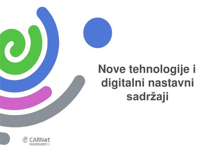 Nove tehnologije i digitalni nastavni sadržaji