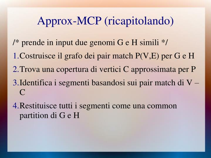 Approx-MCP (ricapitolando)