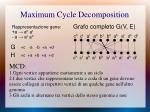 maximum cycle decomposition