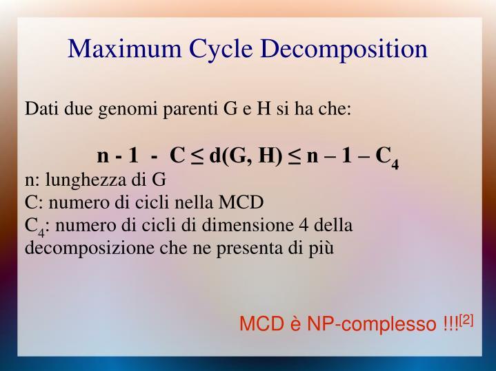 Dati due genomi parenti G e H si ha che: