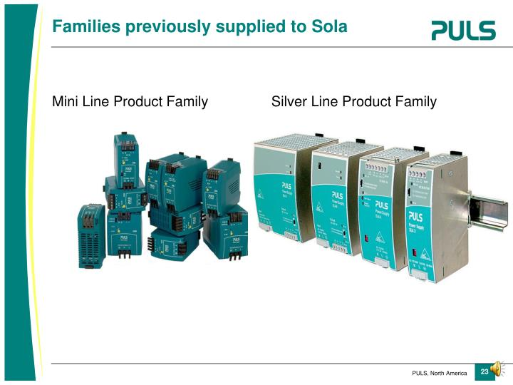 Mini Line Product Family                Silver Line Product Family