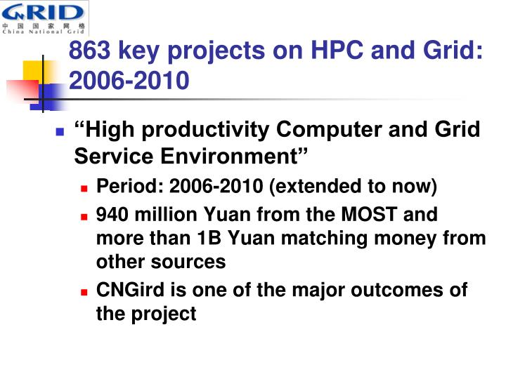 863 key projects on HPC and Grid: 2006-2010