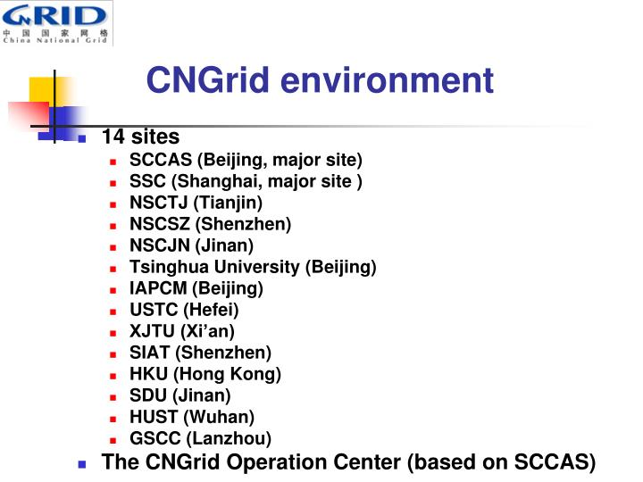 CNGrid environment