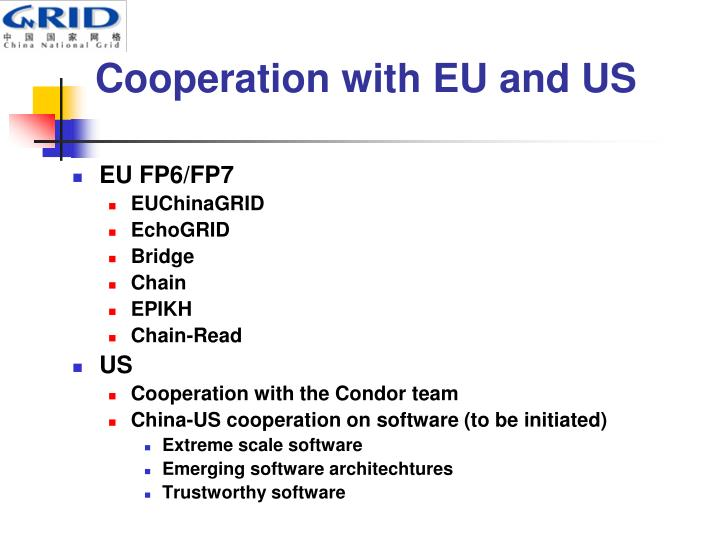 Cooperation with EU and US