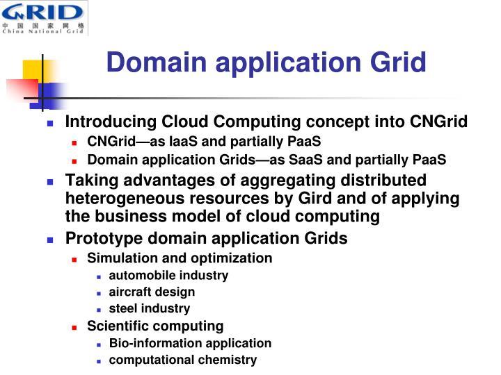 Domain application Grid