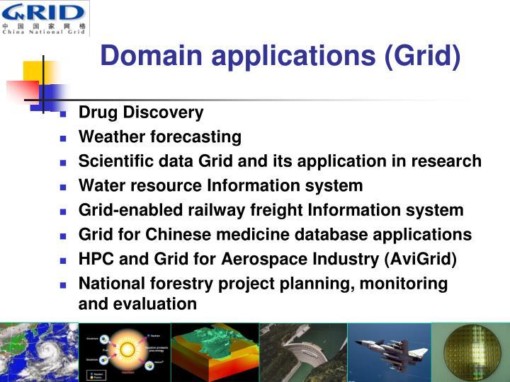 Domain applications (Grid)